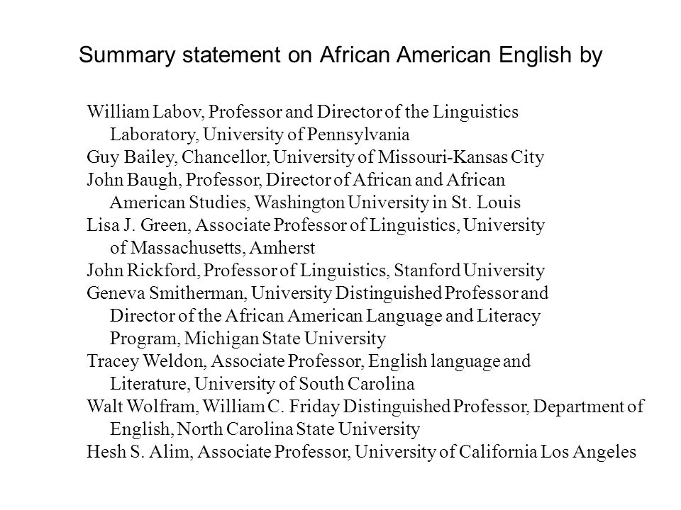 Summary statement on African American English by