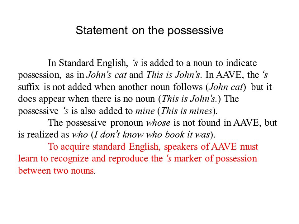 Statement on the possessive