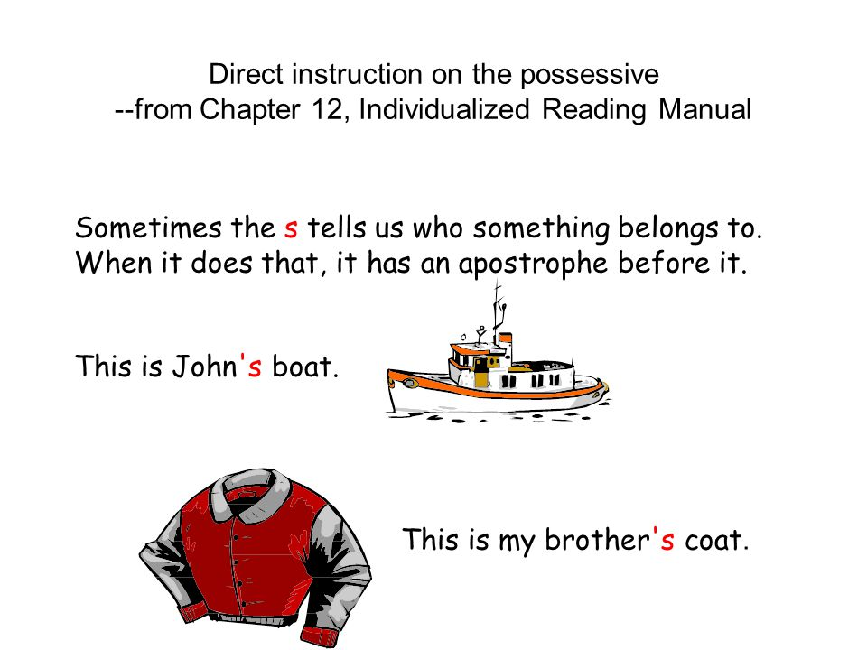 Direct instruction on the possessive --from Chapter 12, Individualized Reading Manual