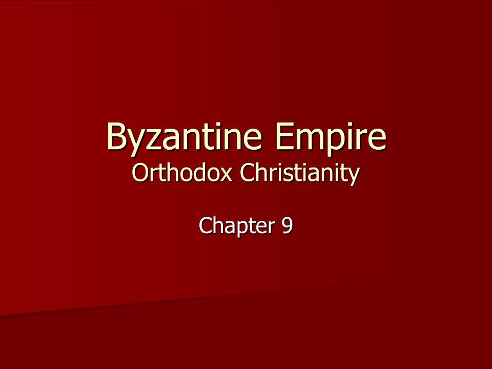 Byzantine Empire Orthodox Christianity