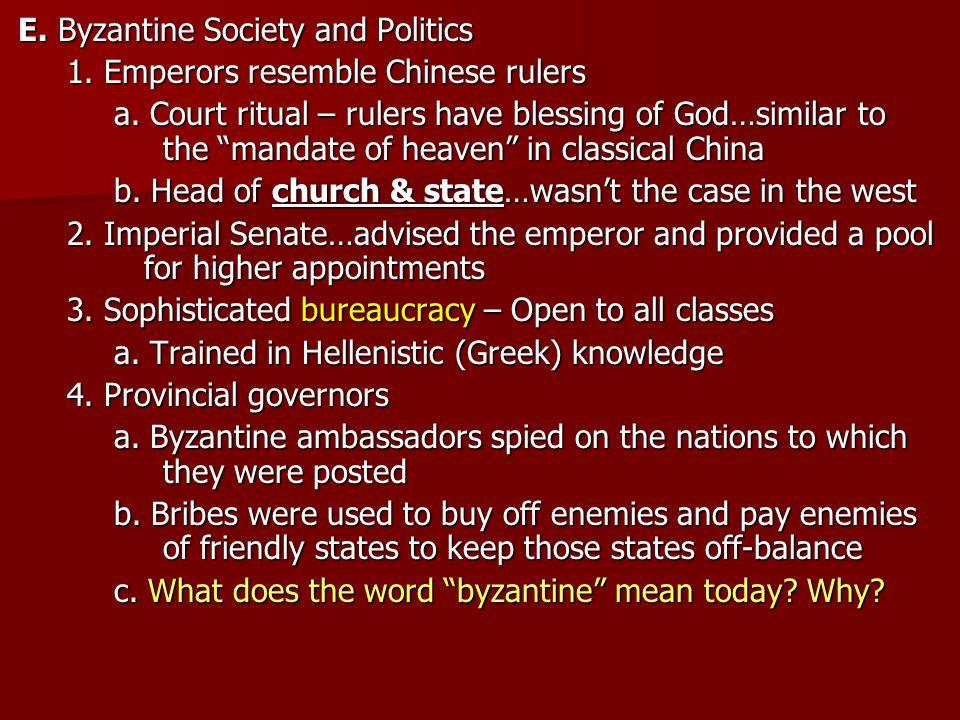 E. Byzantine Society and Politics