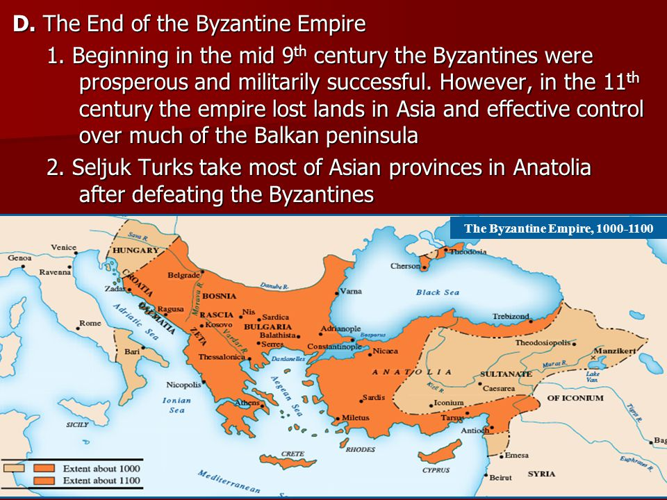 D. The End of the Byzantine Empire
