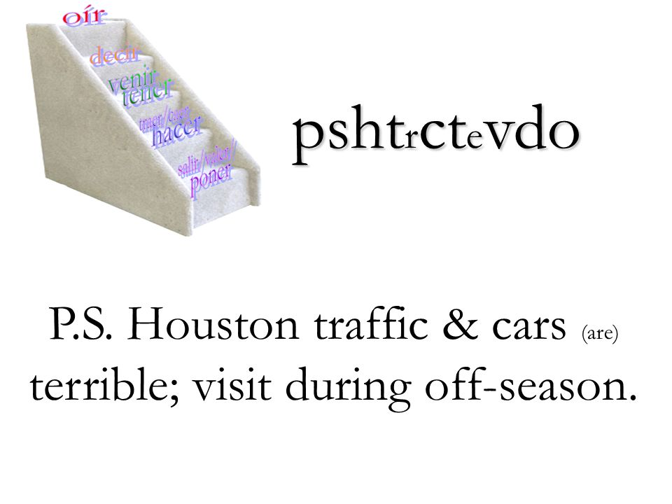 P.S. Houston traffic & cars (are) terrible; visit during off-season.
