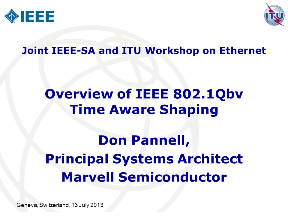 Overview of IEEE 802.1Qbv Time Aware Shaping