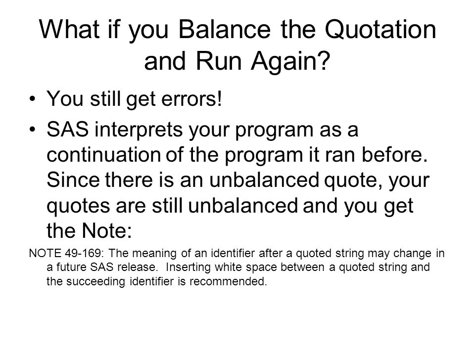 What if you Balance the Quotation and Run Again