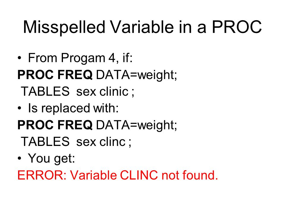Misspelled Variable in a PROC