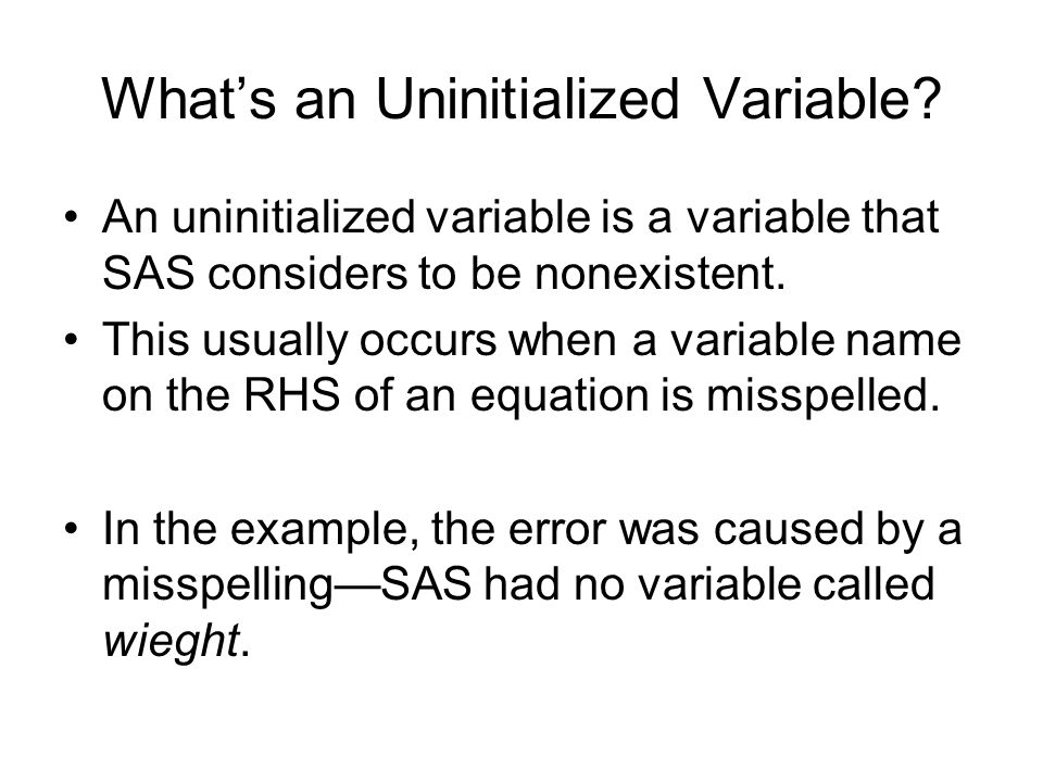 What's an Uninitialized Variable