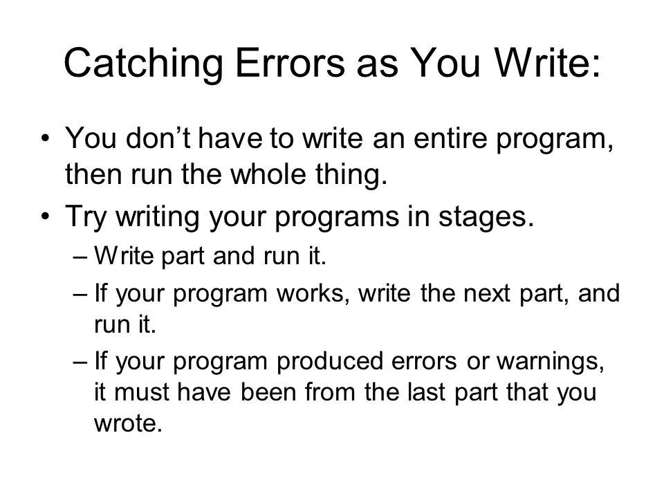 Catching Errors as You Write: