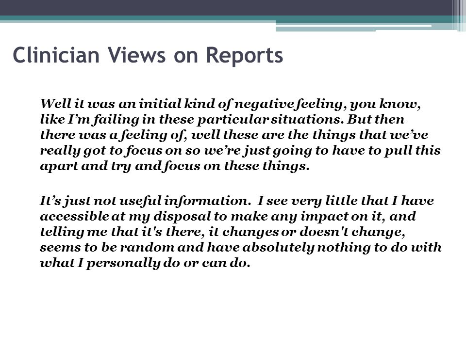 Clinician Views on Reports