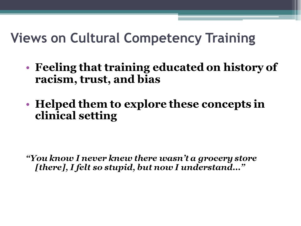 Views on Cultural Competency Training