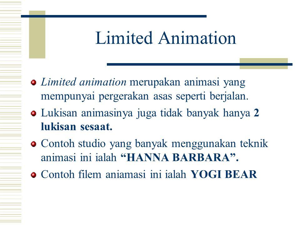Limited Animation Limited animation merupakan animasi yang mempunyai pergerakan asas seperti berjalan.