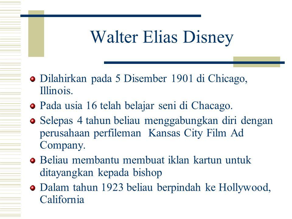 Walter Elias Disney Dilahirkan pada 5 Disember 1901 di Chicago, Illinois. Pada usia 16 telah belajar seni di Chacago.