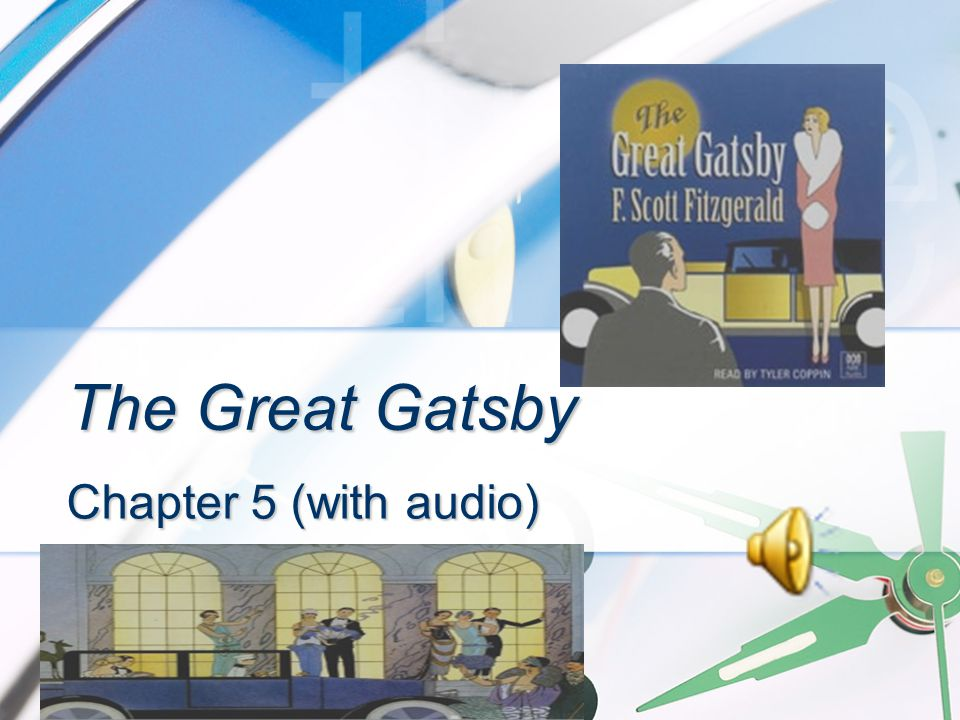 The Great Gatsby Chapter 5 (with audio)