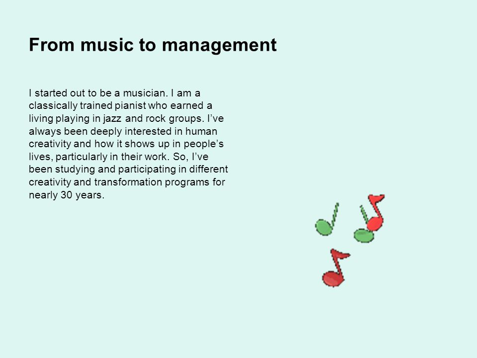From music to management