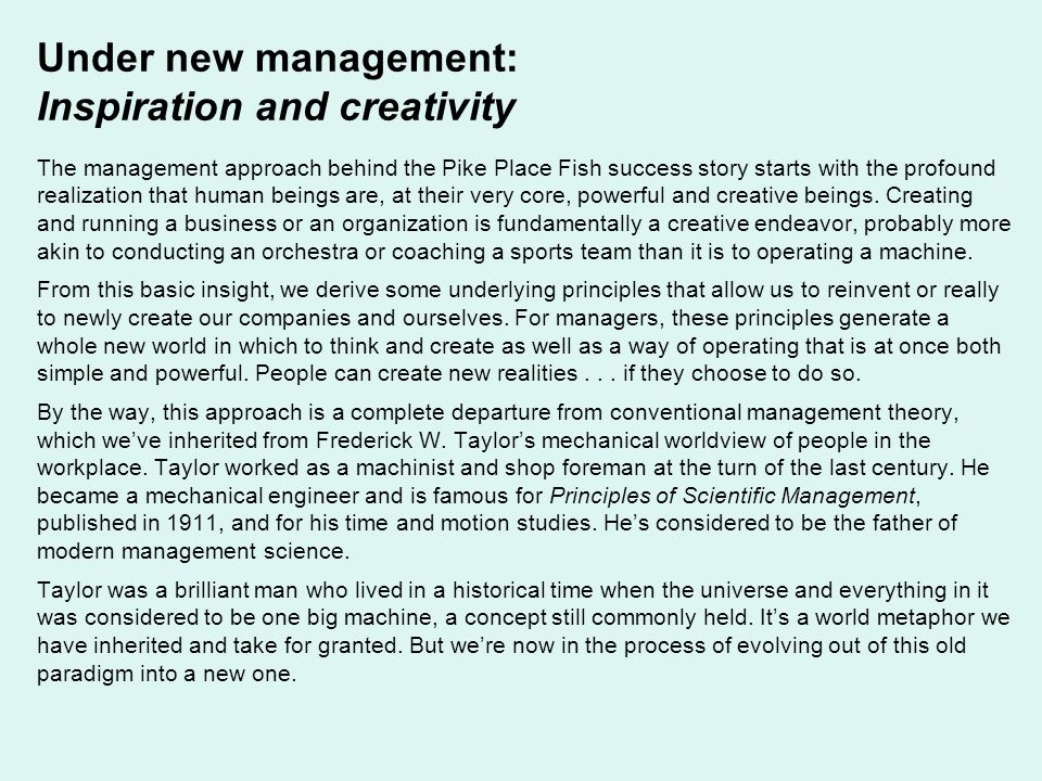 Under new management: Inspiration and creativity