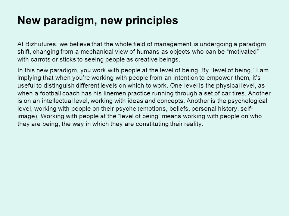 New paradigm, new principles