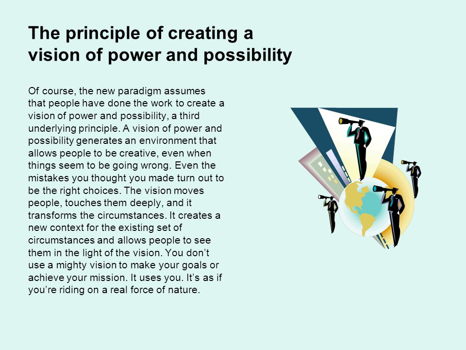 The principle of creating a vision of power and possibility