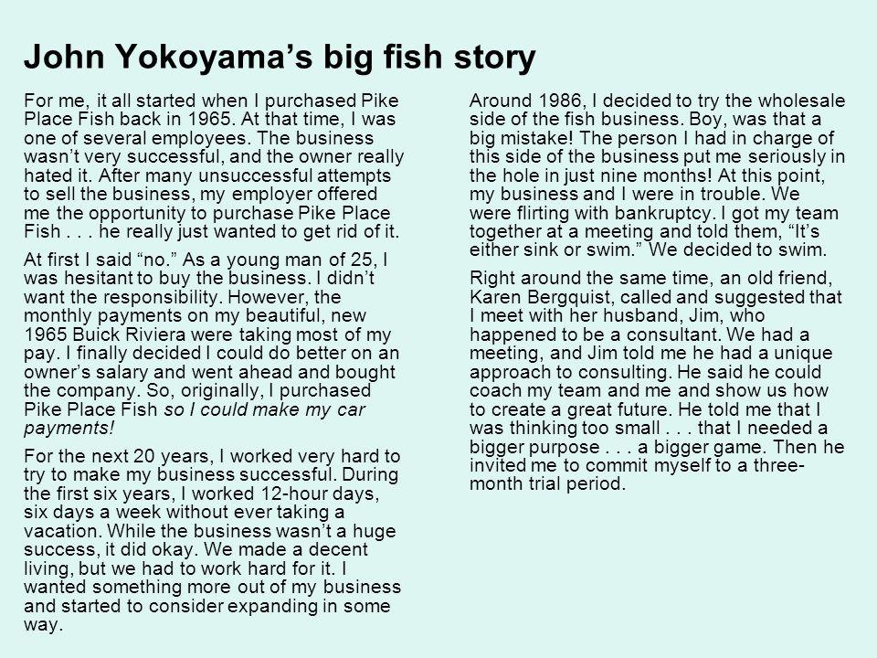 John Yokoyama's big fish story