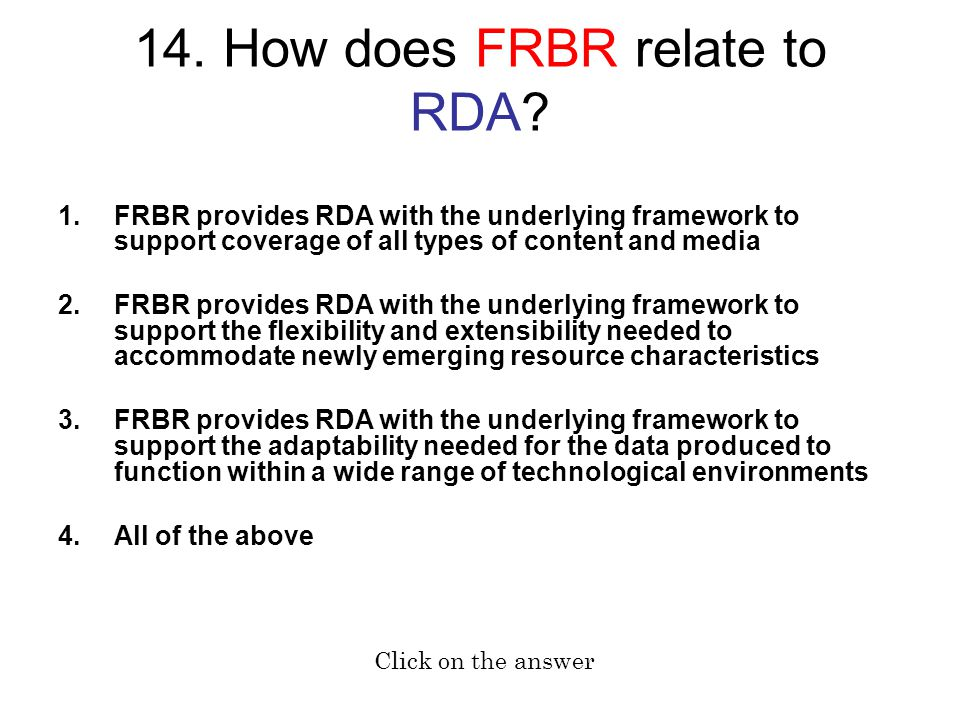 14. How does FRBR relate to RDA