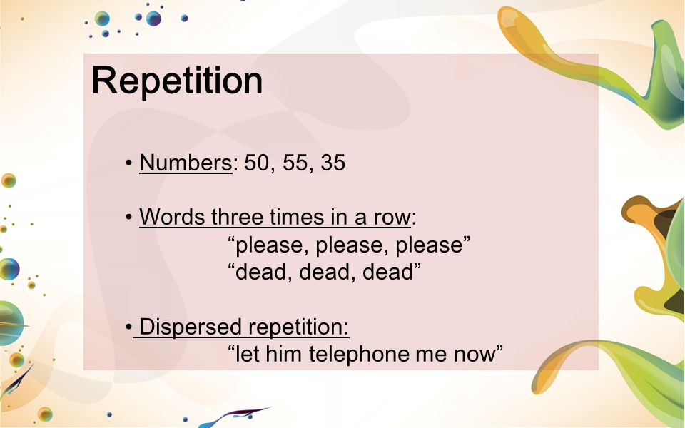 Repetition Numbers: 50, 55, 35 Words three times in a row: