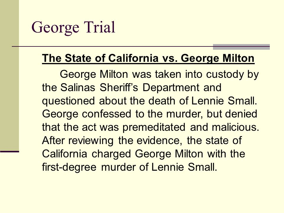 George Trial The State of California vs. George Milton