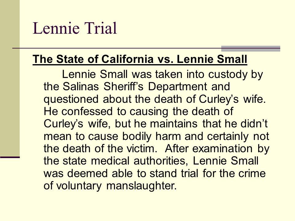 Lennie Trial The State of California vs. Lennie Small