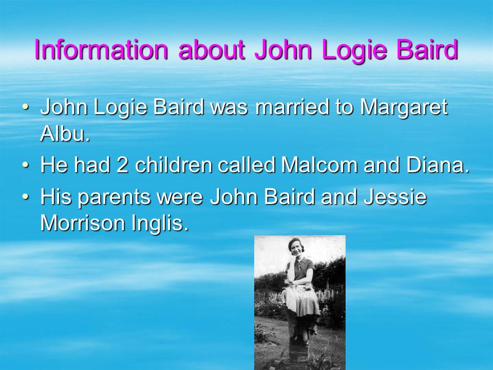 Information about John Logie Baird