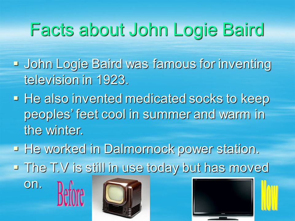 Facts about John Logie Baird