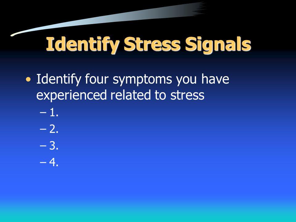 Identify Stress Signals