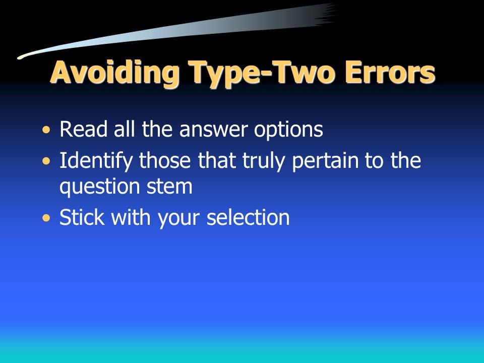 Avoiding Type-Two Errors
