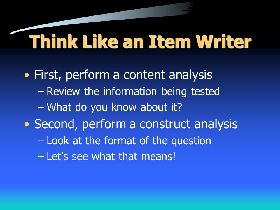 Think Like an Item Writer