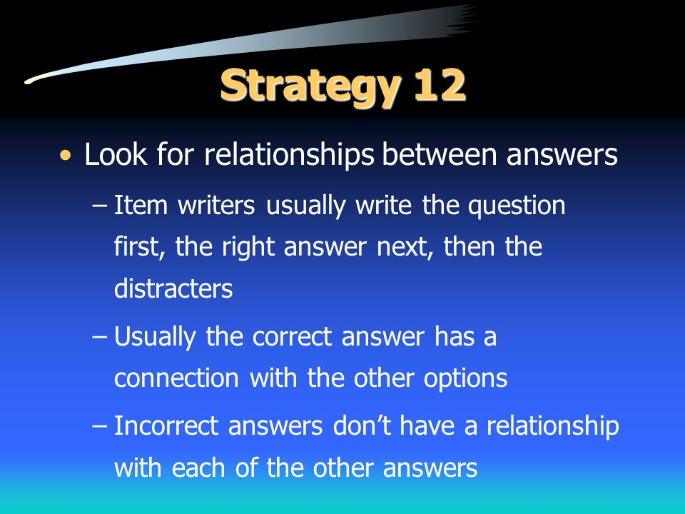 Strategy 12 Look for relationships between answers