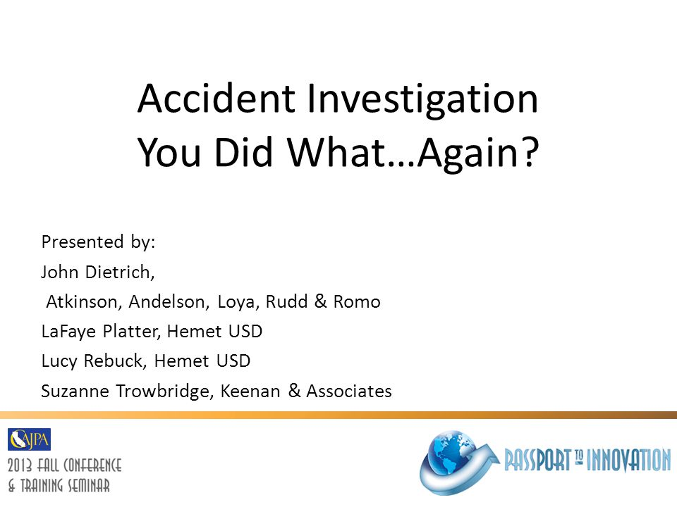 Accident Investigation You Did What…Again