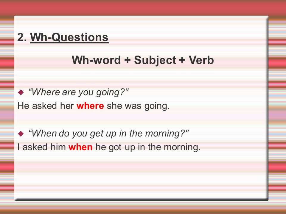 Wh-word + Subject + Verb