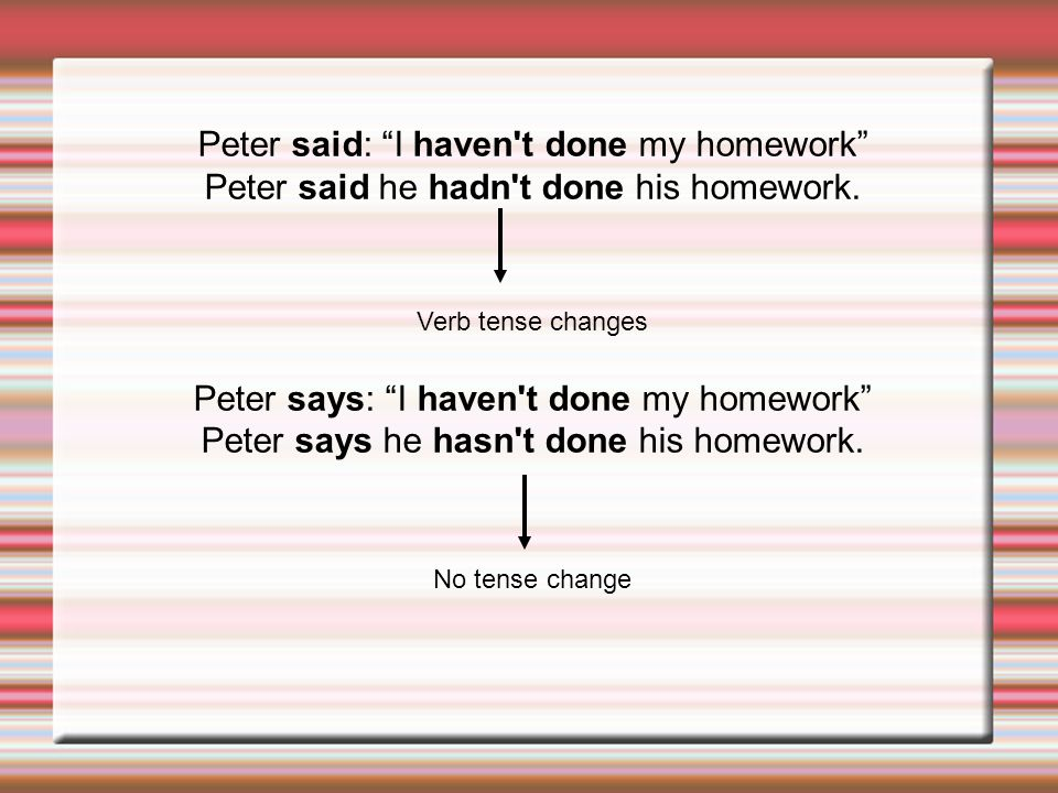 Peter said: I haven t done my homework