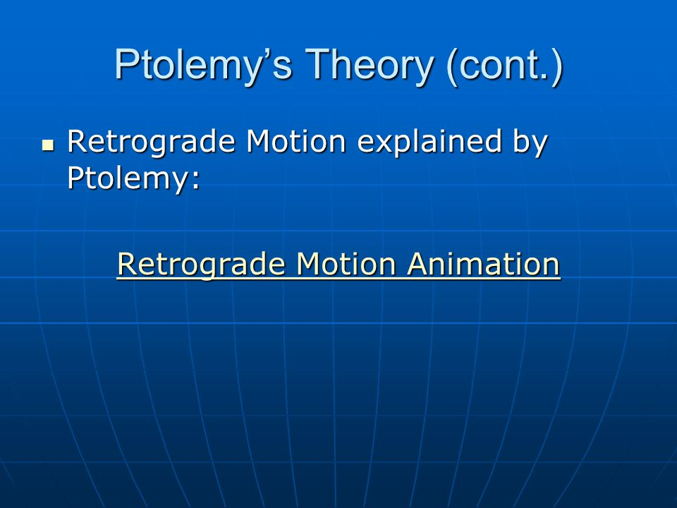 Ptolemy's Theory (cont.)