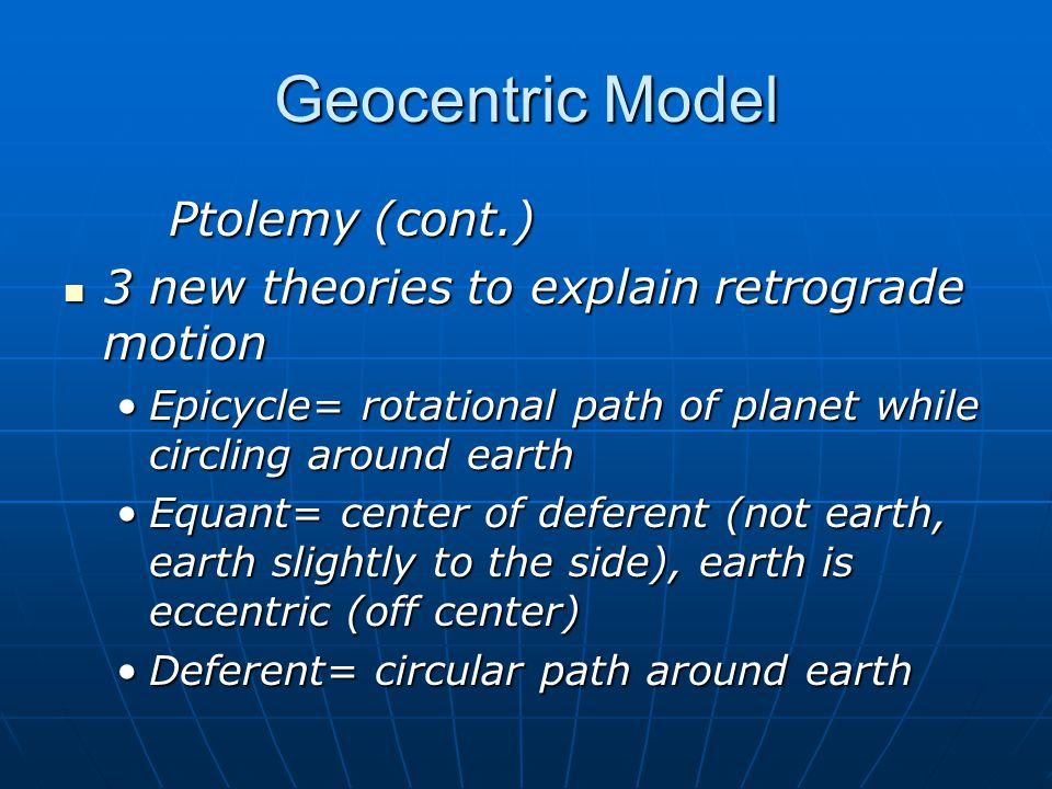 Geocentric Model Ptolemy (cont.)