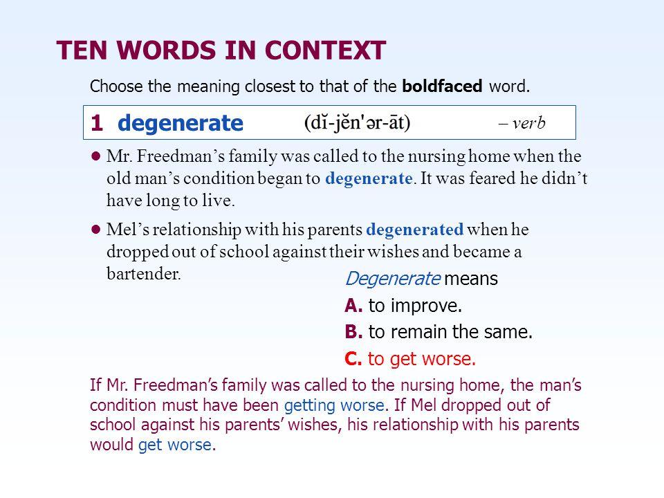 TEN WORDS IN CONTEXT 1 degenerate – verb