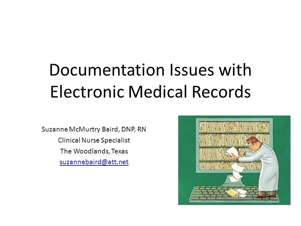 Documentation Issues with Electronic Medical Records