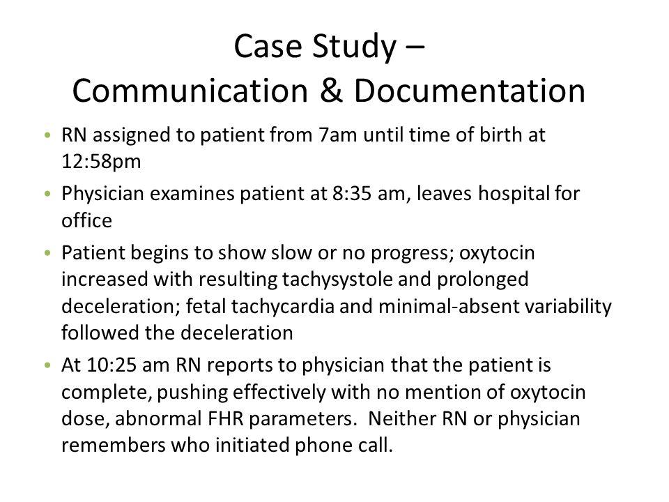Case Study – Communication & Documentation
