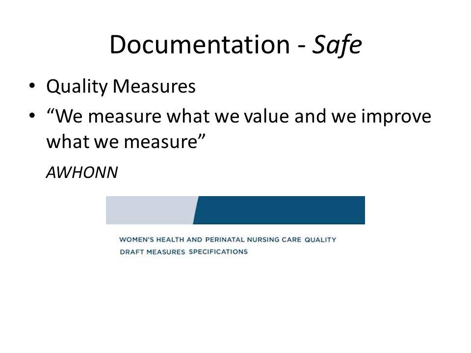 Documentation - Safe Quality Measures