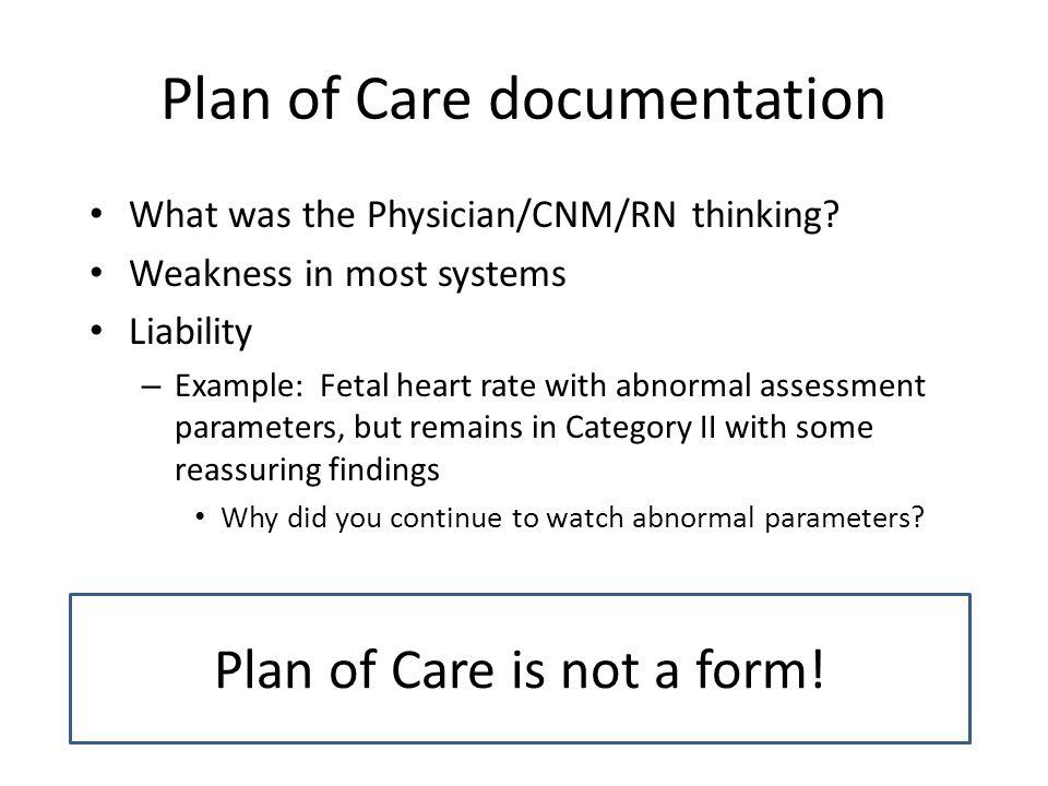 Plan of Care documentation
