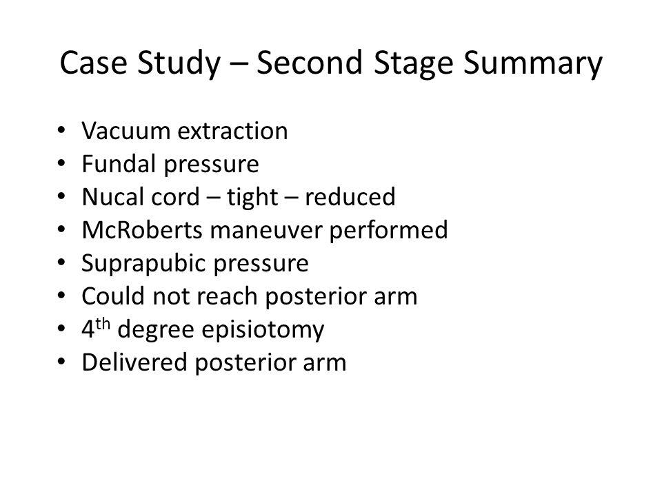 Case Study – Second Stage Summary