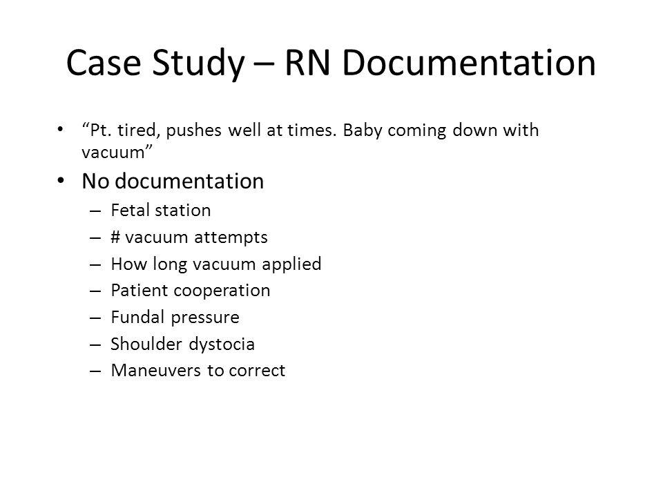 Case Study – RN Documentation