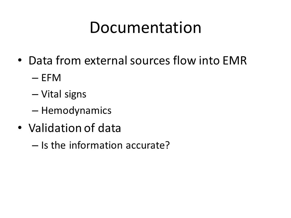 Documentation Data from external sources flow into EMR
