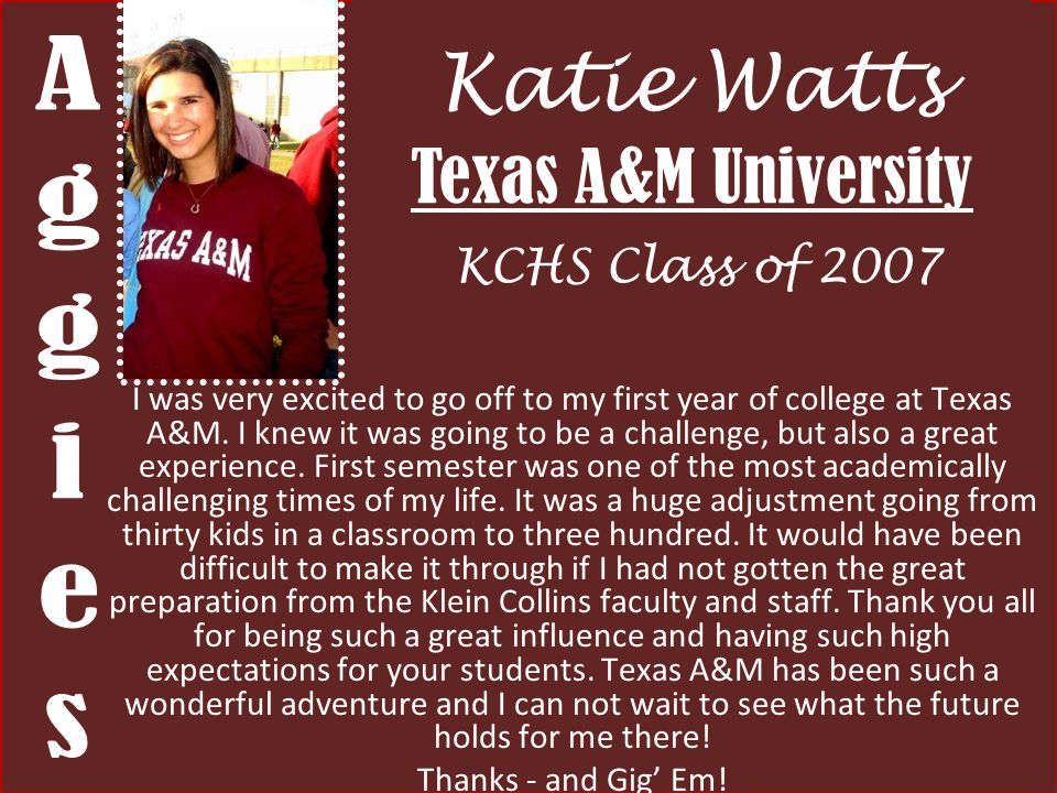 Katie Watts Texas A&M University KCHS Class of 2007