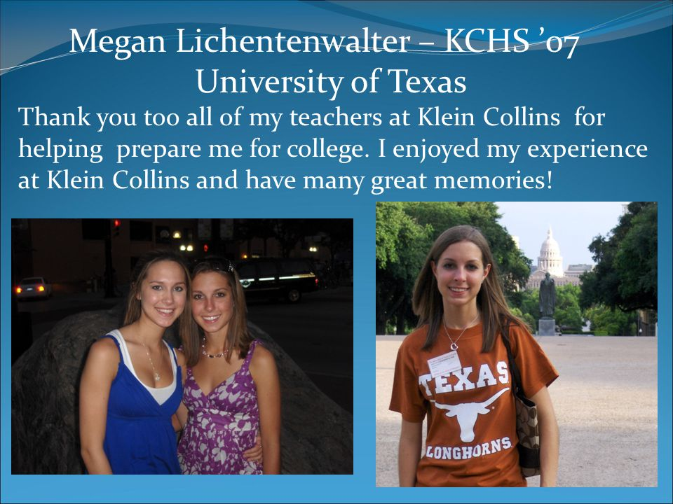 Megan Lichentenwalter – KCHS '07 University of Texas