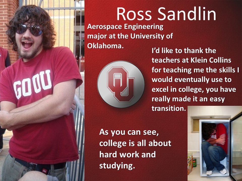Ross Sandlin Aerospace Engineering major at the University of Oklahoma.
