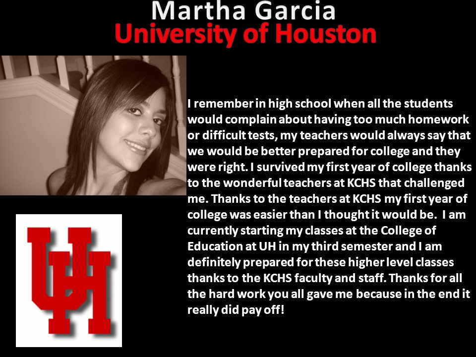 Martha Garcia University of Houston
