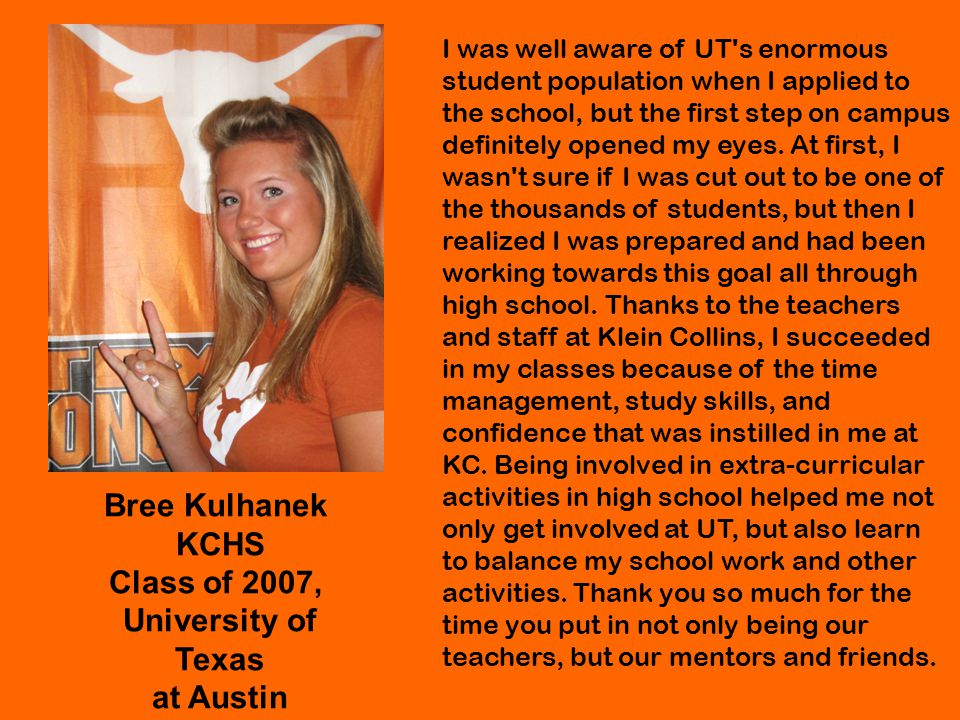 Bree Kulhanek KCHS Class of 2007, University of Texas at Austin